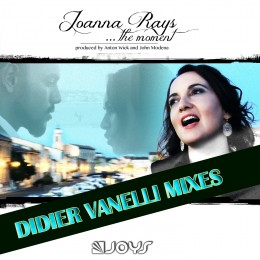 JOANNARAYS_themoment_didiervanellimixes_cover1440