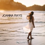 JoannaRays_WithoutYouHere_Cover1440