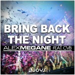 alexmegane_bringbackthenight_cover1500