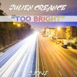 juliencreance_toobright_cover1440